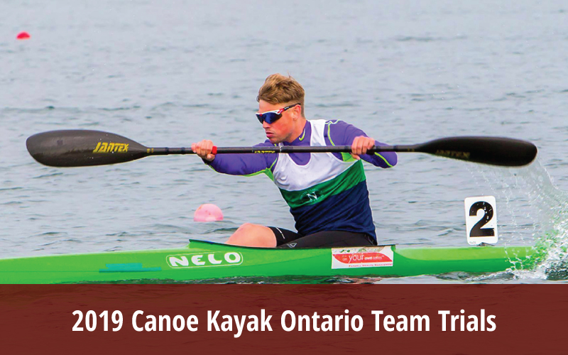2019 Canoe Kayak Ontario Team Trials